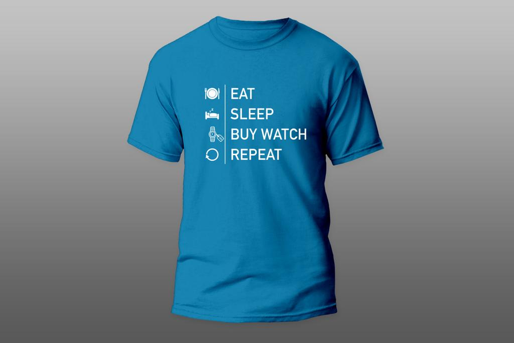 Mr. Watches T-Shirt: Eat, Sleep, Buy Watch, Repeat